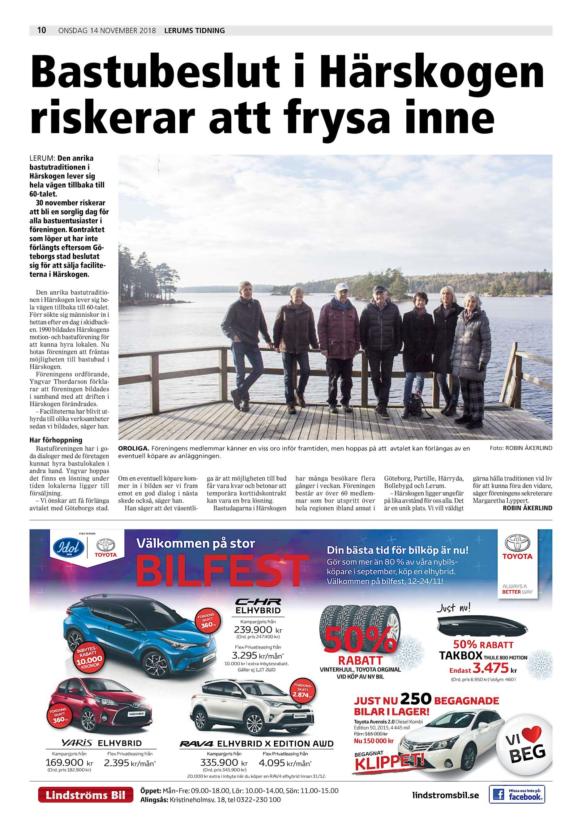 171ee2bee6e 10 onsdag 14 november 2018 Lerums Tidning Bastubeslut i Härskogen riskerar  att frysa inne LERUM: Den anrika bastutraditionen i Härskogen lever sig  hela ...