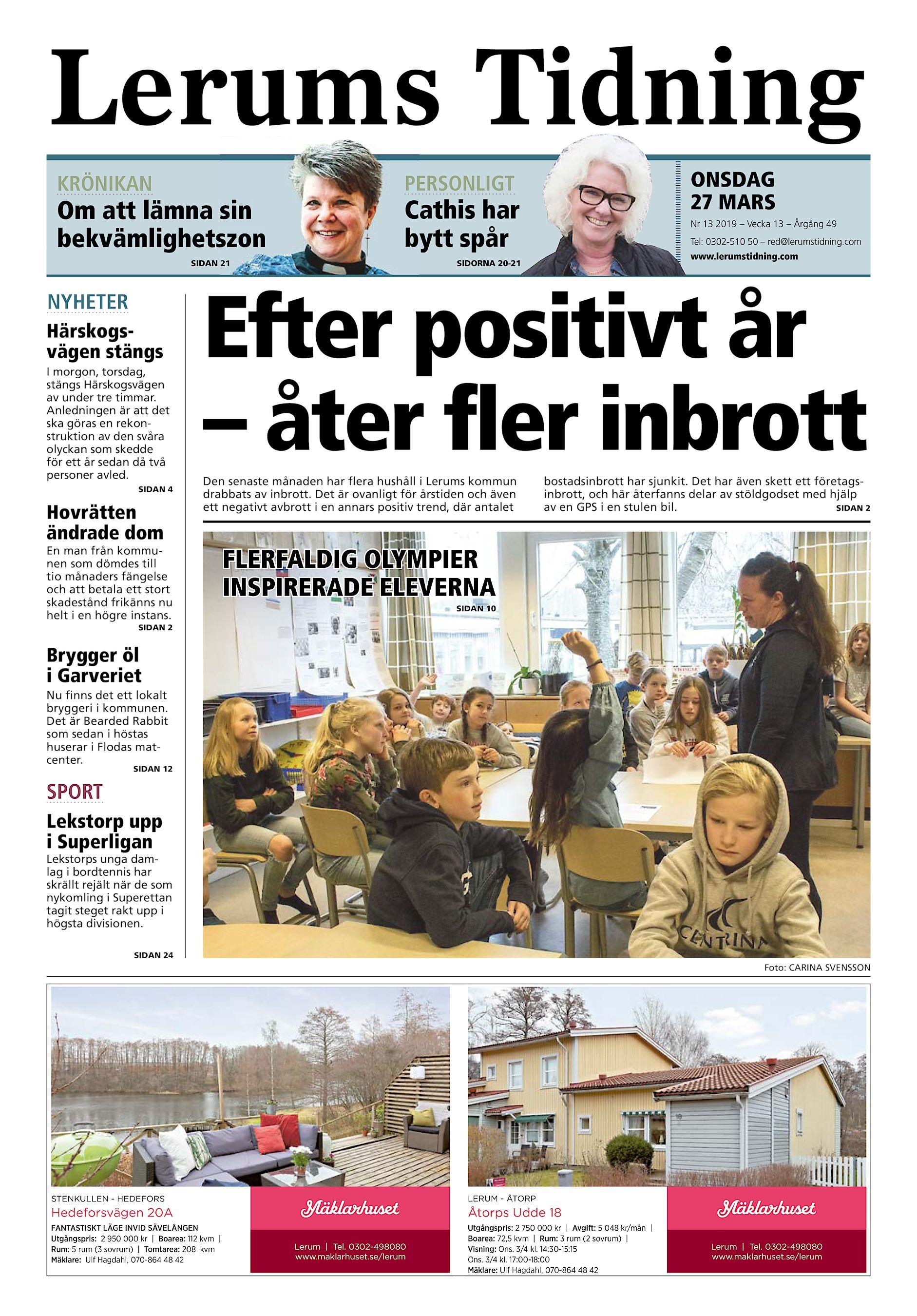 bb44900b2a6 Lerums Tidning KRÖNIKAN Om att lämna sin bekvämlighetszon Cathis har bytt  spår SIDAN 21 NYHETER Härskogsvägen stängs I morgon, torsdag, stängs  Härskogsvägen ...