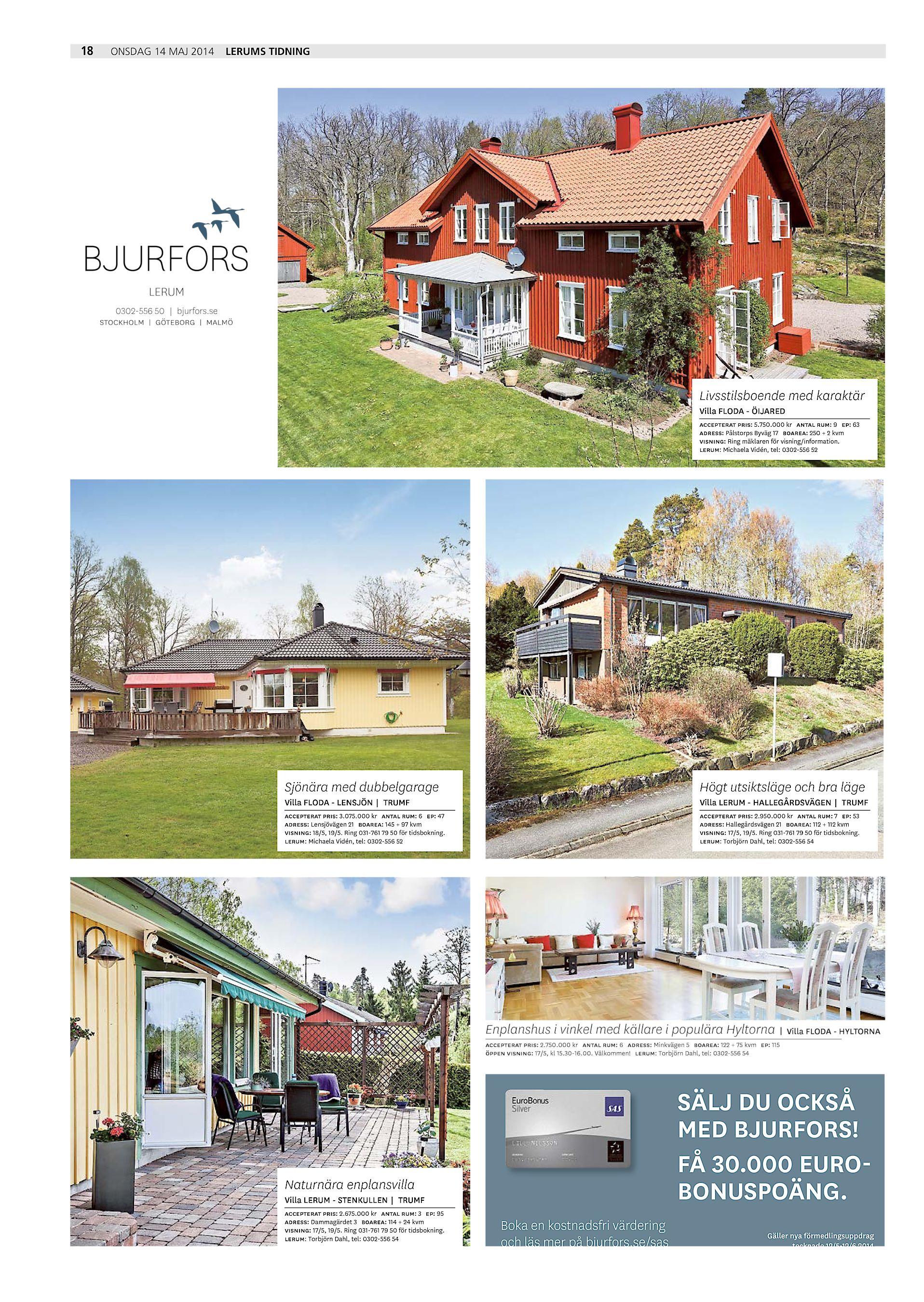8c281ddf1b1a 18 onsdag 14 maj 2014 Lerums Tidning LERUM 0302-556 50 | bjurfors.se  Livsstilsboende med karaktär Villa FLODA - ÖIJARED accepterat pris:  5.750.000 kr antal ...