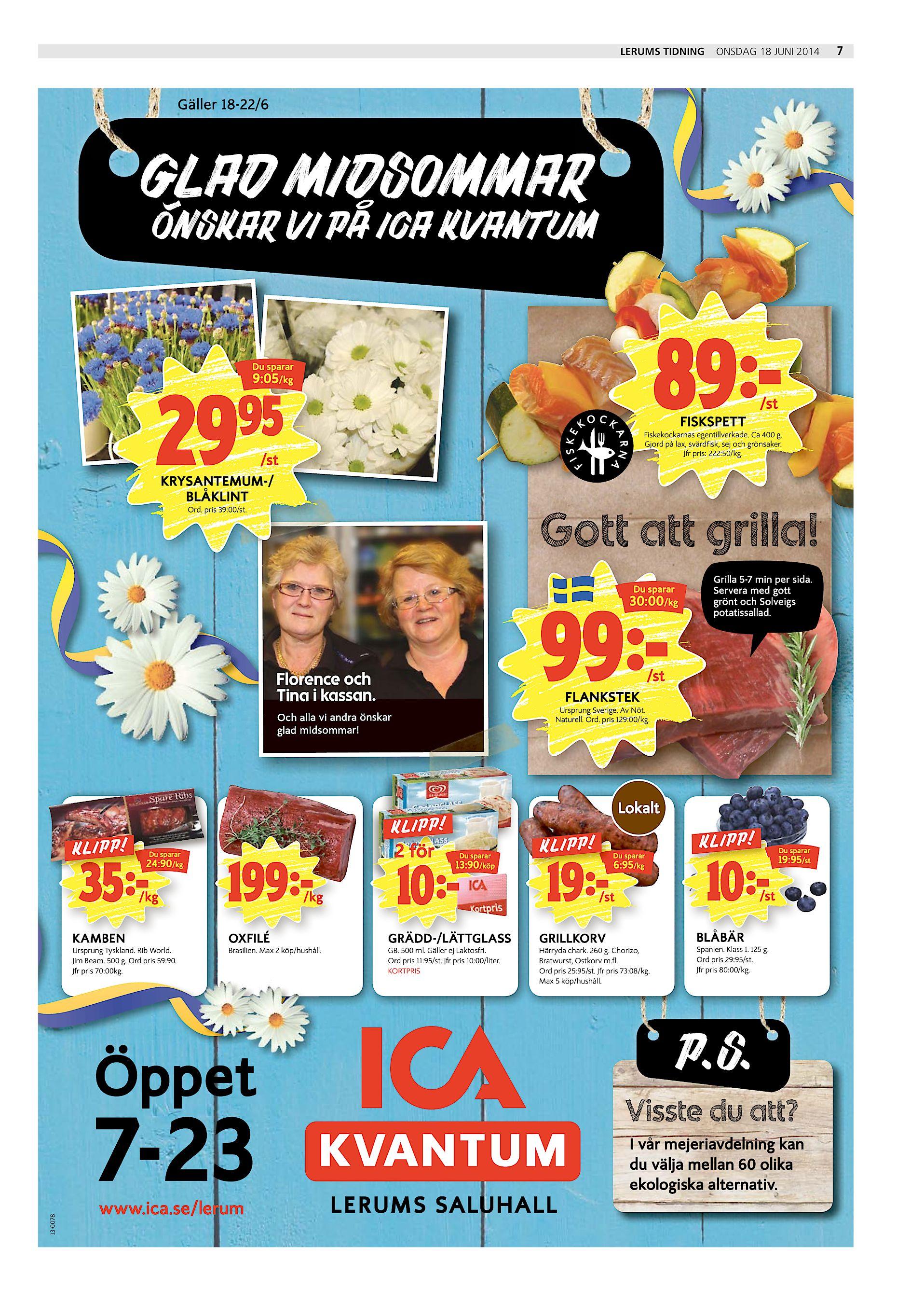 new product d334b 0ba6b Lerums Tidning onsdag 18 juni 2014 Gäller 18-22 6 GLAD MIDSOMMAR ÖNSKAR VI  PÅ ICA KVANTUM 89 - Du sparar 9 05 kg 29)%  st FISKSPETT Fiskekockarnas ...