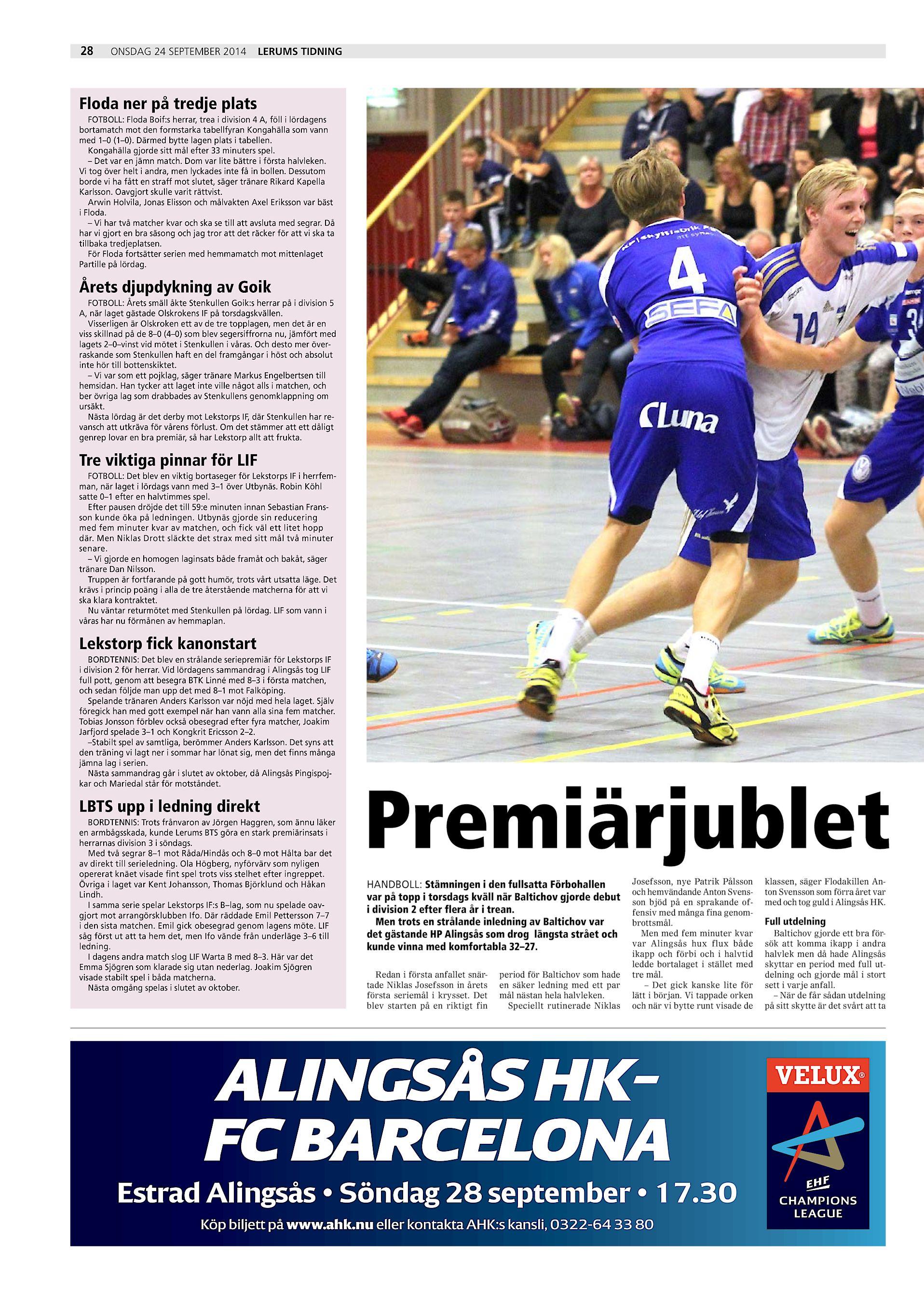 deb580f6032 28 onsdag 24 september 2014 Lerums Tidning Floda ner på tredje plats  FOTBOLL: Floda Boif:s herrar, trea i division 4 A, föll i lördagens  bortamatch mot den ...