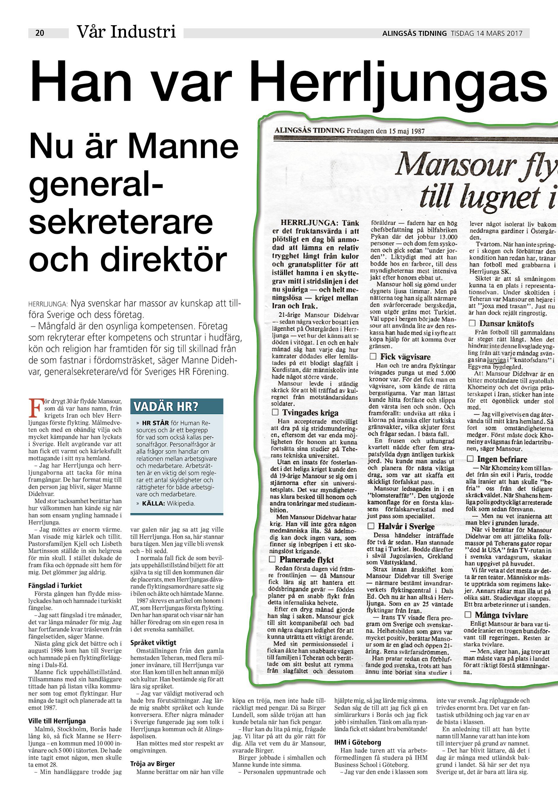 76a0a42b390 20 Vår Industri ALINGSÅS TIDNING TISDAG 14 MARS 2017 Han var Herrljungas Nu  är Manne generalsekreterare och direktör Nya svenskar har massor av kunskap  att ...